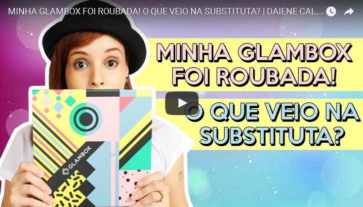 Minha-Glambox-foi-Roubada-Glambox-Trends-Dezembro-2016