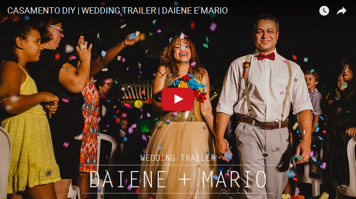 Casamento-DIY-Wedding-Trailer-Daiene-e-Mario-Video