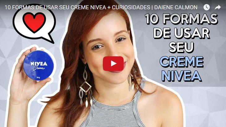 10 Formas de usar seu Creme Nivea + Curiosidades