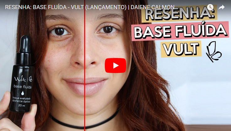 Resenha: Base Fluída - Vult (Lançamento Beauty Fair 2017)