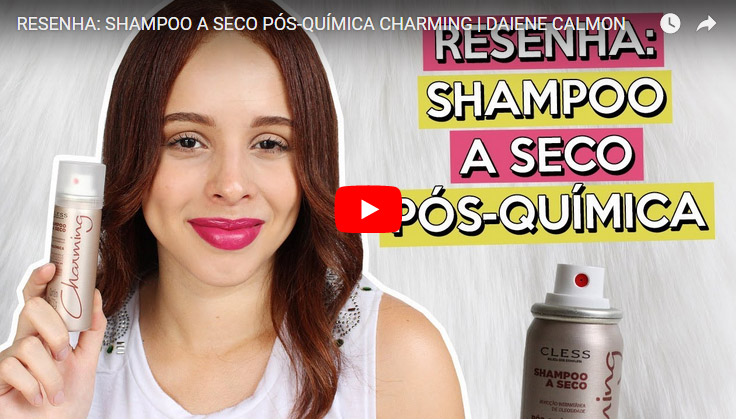 Resenha: Shampoo a Seco Pós Química Charming Cless Cosmeticos
