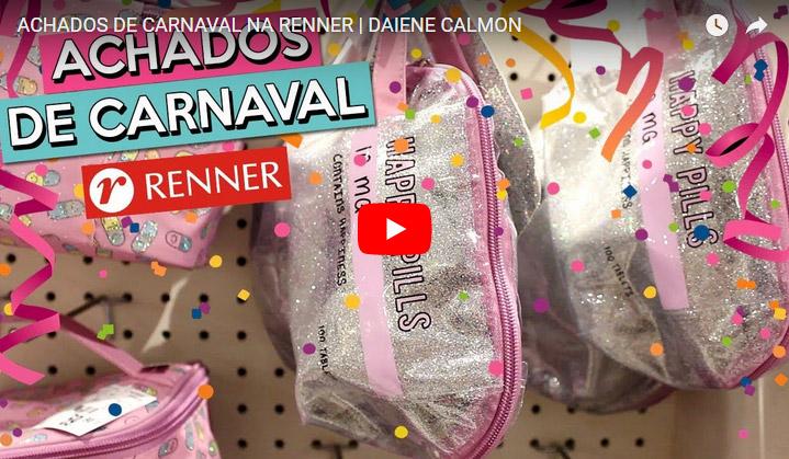 Achados de Carnaval na Renner