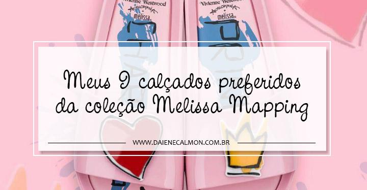 Meus 9 calçados preferidos da coleção Melissa Mapping - Portinhola