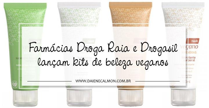 Farmácias Droga Raia e Drogasil lançam kits de beleza veganos - Needs