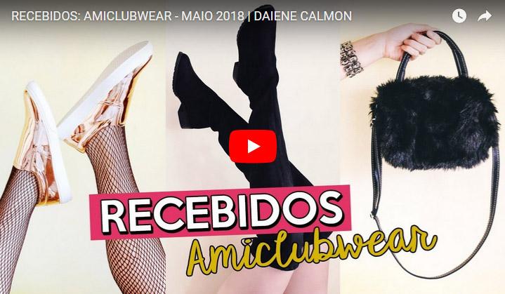Recebidos: Amiclubwear - Maio 2018 (Comprinhas)