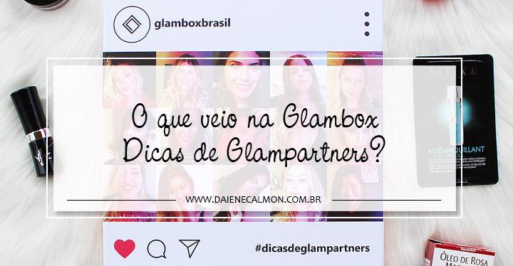 Glambox Novembro 2018 - Glambox Dicas de Glampartners