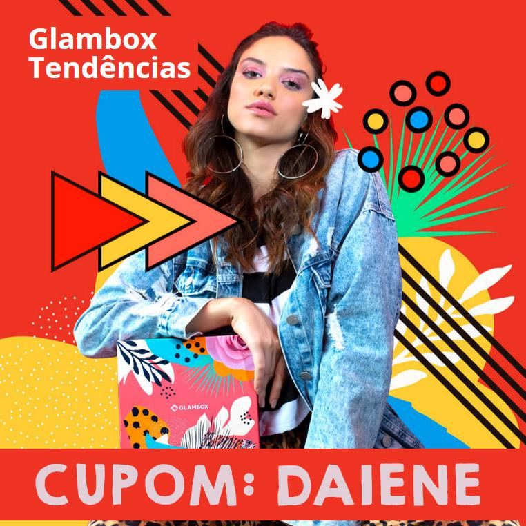 Cupom de desconto Glambox Abril 2019 | Glambox Tendências