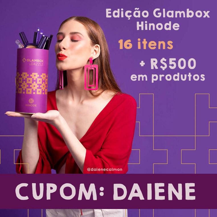 Cupom de desconto Glambox Março 2019 | Glambox Hinode | +R$ 500 em produtos!