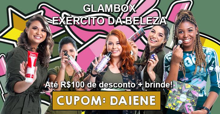 Cupom de desconto Glambox Julho 2019 | Glambox Exercito da Beleza