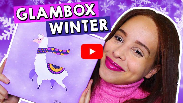 O que veio na Glambox Agosto 2019 - Glambox Winter?