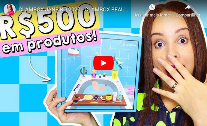 O que veio na Glambox Janeiro 2020 - Glambox Beauty Shower