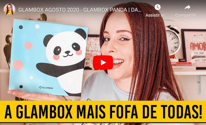 O que veio na Glambox Agosto 2020 - Glambox Panda?