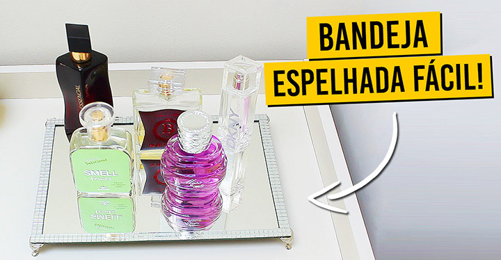 Como fazer bandeja espelhada fácil - DIY
