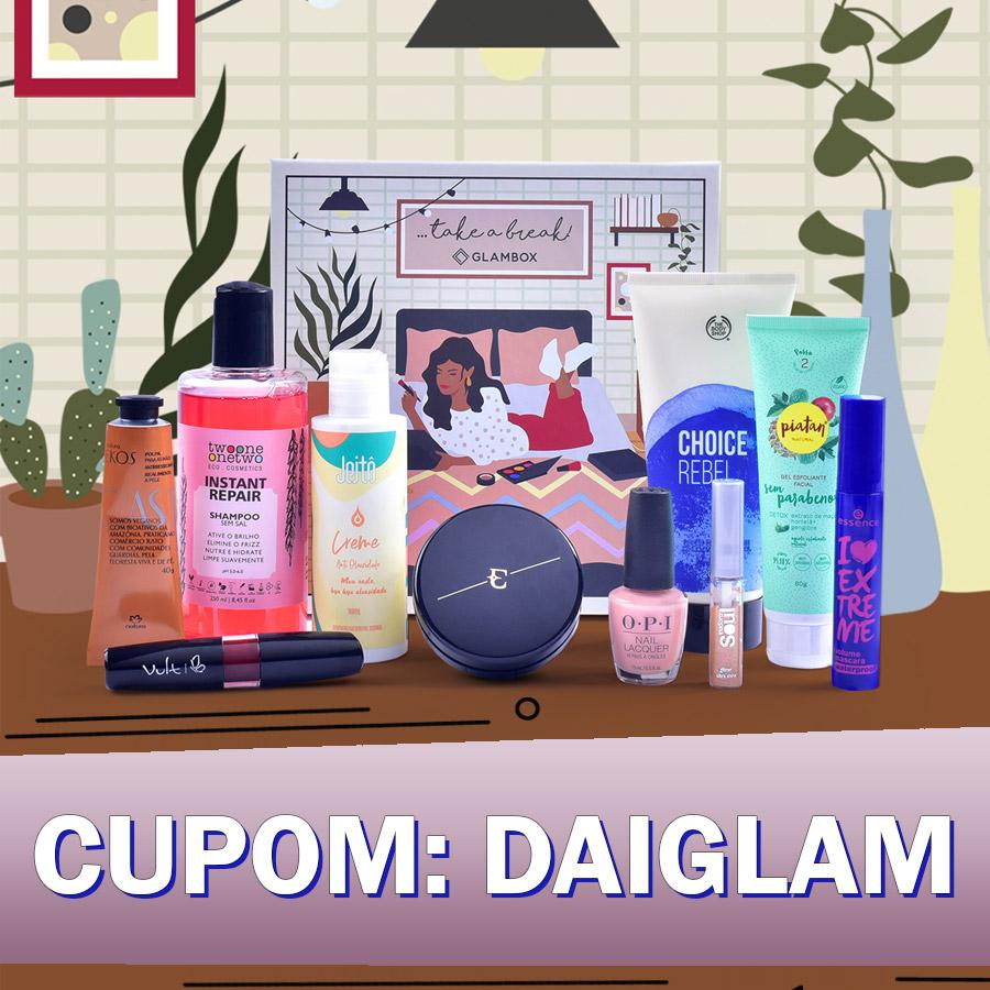Cupom de desconto Glambox Setembro 2021 | Glambox Take a Break